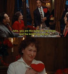 Julie and Julia.. I just love that guy. Every movie he's in, his character is my favorite!