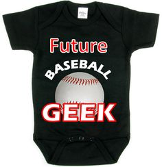 Future Baseball GEEK_Sports Baby Shirt by CoolKidsRUS on Etsy