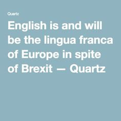 Ebooks download cambridge international as and a level english english is and will be the lingua franca of europe in spite of brexit fandeluxe Image collections