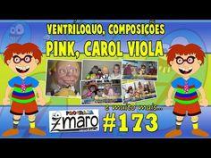 Ventríloquo, composições, Pink, Carol Viola e muito mais - Programa Zmaro 173