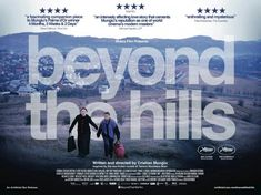 High resolution official theatrical movie poster ( of for Beyond the Hills [aka Dupa dealuri]. Image dimensions: 2048 x Directed by Cristian Mungiu. Cool Posters, Film Posters, Recent Movies, The New Wave, Film Director, Hd Movies, The Guardian, True Stories, Filmmaking
