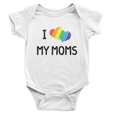 I Love My Moms Onesie // Organic Cotton