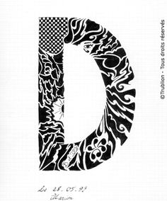 Trublion's Work : Grande lettre majuscule D, Lettrine dessinée à la plume en encre de chine. Alphabet. réalisation au trait sur feuille d'écolier format A4 dessin