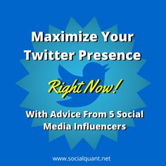 Maximize Your Twitter Growth Right Now with Advice from 5 Social Media Influencers #SocialMediaMarketing #NonprofitMarketing #Twitter