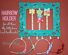 DIY Hairbow Holder: for all those itty bitty bows and headbands.