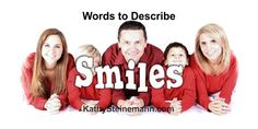 Someone once said that everyone smiles in the same language. This post presents ways to include that language in writing and poetry.
