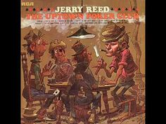 Jerry Reed - North To Chicago Jerry Reed, Investigation Discovery, Chicago Artists, Rca Records, Try It Free, Music Songs, Music Artists, Poker, Comedy