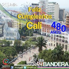 Este 25 de Julio te invitamos a izar con orgullo la bandera de nuestra ciudad para celebrar sus 480 años de fundación.  ! Feliz Cumpleaños Santigo de Cali !   #ConstruyendoPaz