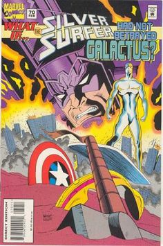 What If? 70 - Marvel Comics - Silver Surfer - What If Silver Surfer Had No Betrayed Galactus - Captian American Sheild - 70 Feb
