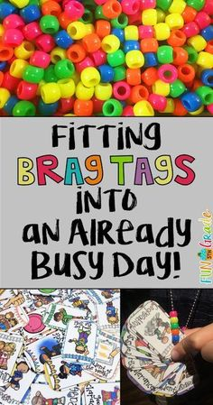 Check out these brag tags and how I find time for them in the classroom…