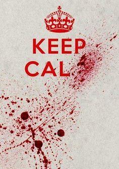 keep cal....