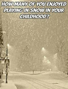 The times when every winter had weeks of heavy snow guaranteed Those Were The Days, The Good Old Days, I Love Snow, Back In My Day, I Remember When, Ol Days, My Childhood Memories, Winter Scenes, Outdoor Fun