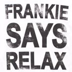 Frankie Goes To Hollywood, Relax shirt!