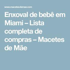 Enxoval de bebê em Miami – Lista completa de compras – Macetes de Mãe