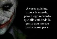 . Joker Frases, Joker Quotes, True Quotes, Qoutes, Sweet Texts, Motivational Phrases, Joker And Harley Quinn, Funny Images, Favorite Quotes