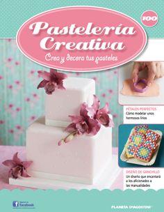 Fascículo número 100 de Pastelería Creativa