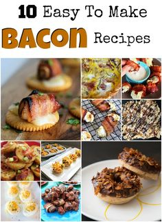 10 Easy Bacon Recipes From 1StopMom.com
