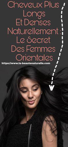 Les femmes orientales font au mieux pour avoir des cheveux beaux, longs, denses et surtout sains. C'est pourquoi elles ont tendance à privilégier les cosmétiques naturels afin d'obtenir des résultats efficaces et durables.  Pour cela je veux aujourd'hui vous présenter quelques-uns de leurs secrets de beauté des cheveux transmis de mères en filles pourfaire pousser les cheveuxrapidement et sainement.