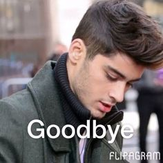 Bye Zayn I will always love and you'll always be special to me and everything I do for one direction from here on out will still be for u too I love u with all my heart and I wish you god luck in the next chapter of your life, and I understand why you left the band. I'm not mad just immensely sad but I know you had to save yourself. And I've always said I'll support each boy individually after one direction is over. I still will support u just in a different way. I'll never forget you…