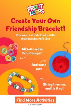Looking for a fun kids craft idea? Follow your nose and buy a box of Froot Loops cereal, plus some yarn. Then, have your child/children string Froot Loops on the yarn to create their very own friendship bracelet. Click to enjoy more activities within the Froot Loops World! Strawberry Birthday Cake, Birthday Cake Flavors, Friendship Bracelet Patterns, Friendship Bracelets, All You Need Is, Fun Crafts For Kids, Arts And Crafts, Cell Model Project, Froot Loops