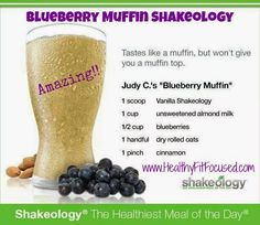 "Blueberry Muffin Shakeology...another ""must-try"" www.teambeachbody.com/akayb84"
