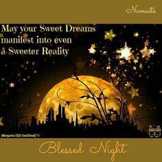 May your dreams