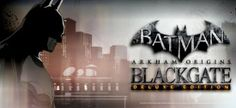 Batman Arkham Origins Blackgate Deluxe Edition - Reloaded 2.09GB | www.ohgamegratis.blogspot.com