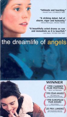 1999 ♦ 'The Dreamlife of Angels ' (French: La Vie rêvée des anges) is a 1998 French drama film directed by Erick Zonca.