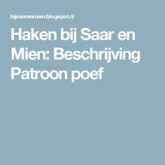 Haken bij Saar en Mien: Beschrijving Patroon poef