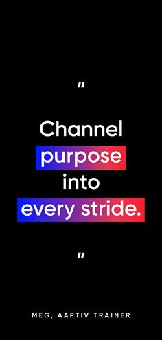 Run with purpose. Trainers, Purpose, Channel, Running, Outdoor, Tennis, Outdoors, Sweatshirts, Outdoor Games