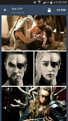 OH MY GOD mind blown haha Lexa from the 100 is totally Drogo and Khaleesi's child! Except for the whole 100 is in the future and Game of Thrones is in the past... But still!!!