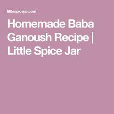Homemade Baba Ganoush Recipe   Little Spice Jar