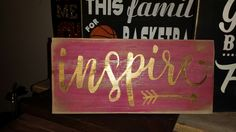 Inspire wood sign by Get Rhinestoned
