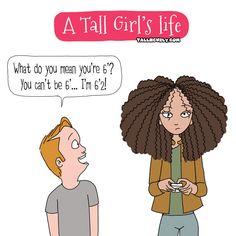 A Tall Girl's Life: Annoying Short Dudes Tall Girl Quotes, Funny Girl Quotes, Funny Relatable Quotes, Girl Memes, Funny Memes, Taller Girlfriend, Galactik Football, Nursing Memes, Nursing Quotes