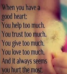 Having a good heart