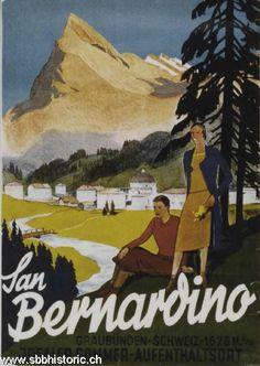 San Bernardino - San Bernardino. Graubünden Schweiz 1626 m ü/M. Idealer Sommer-Aufenthaltsort. - Travel Ads, Travel And Tourism, Vintage Ski, Vintage Travel Posters, Fürstentum Liechtenstein, Nespresso, Ski Posters, Tourism Poster, Retro Poster