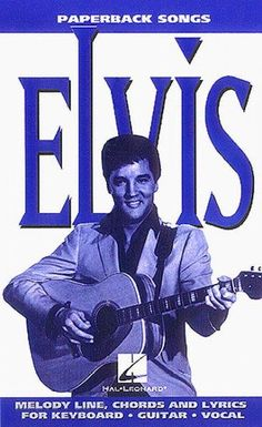 Elvis: Paperback Songs : Melody Line Chords and Lyrics for Keyboard Guitar Vocal