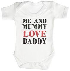 TRS - Me And Mummy Love Daddy Baby Bodysuit / Babygrow Newborn White
