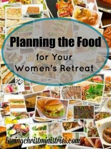 Planning food for a women's retreat or large group doesn't have to be overwhelming. Use this free checklist to organize and plan all things food related.