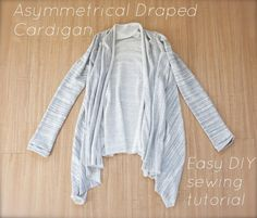 How to make an asymmetrical draped cardigan-- an EASY tutorial// the Pelican…