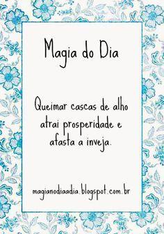 Magia no Dia a Dia: Magia do Dia: cascas de alho http://magianodiaadia.blogspot.com.br/