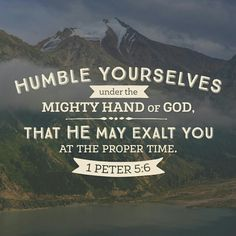 God is looking for humble men and women to He can pour His Glory into so others will be drawn to Him. #Jesus #Love #dailyinspiration www.stevewiersum.com