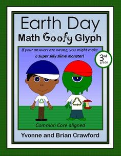 For 3rd grade - Whether your students answer the questions right or wrong will dictate the way their glyphs look in this potentially silly glyph. They will end up with an eco-friendly boy, an eco-friendly girl or a slime monster! $