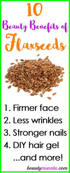 10 Fantastic Beauty Benefits of Flax Seeds for Skin, Hair