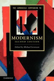 The Cambridge companion to Modernism / edited by Michael Levenson