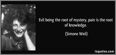 Simone Weil quote - deep stuff