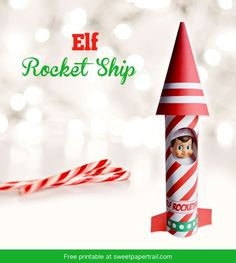 Awesome FREE Elf Rocket Ship! The kids will LOVE this one! Get 15 more FREE Elf on the Shelf Printables on www.prettymyparty.com.