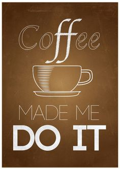 I Love Coffee Quotes - That's my excuse for tonight and pinning a billion things at once. Drank coffee with dinner. Coffee Talk, I Love Coffee, Coffee Break, My Coffee, Coffee Drinks, Morning Coffee, Coffee Cups, Funny Coffee, Coffee Life
