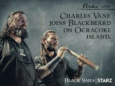 Black Sails ~ The only men to step on that island were the ones Teach trusted with his life. Black Sails Vane, Black Sails Starz, Charles Vane, Golden Age Of Piracy, Ray Stevenson, Ocracoke Island, Set Sail, Treasure Island, Best Shows Ever