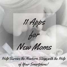 11 Apps for New Moms - Anchored Mommy